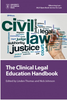 Front cover of The Clinical Legal Education Handbook